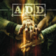 A.D.D. Metal to the Core