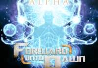 Forward Unto Dawn Brings the New 'Alpha'