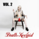 Death Koolaid bring more Poison on Vol. 2